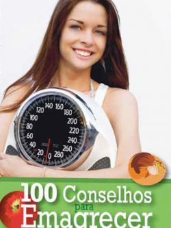 100 Concelhos para Emagrecer
